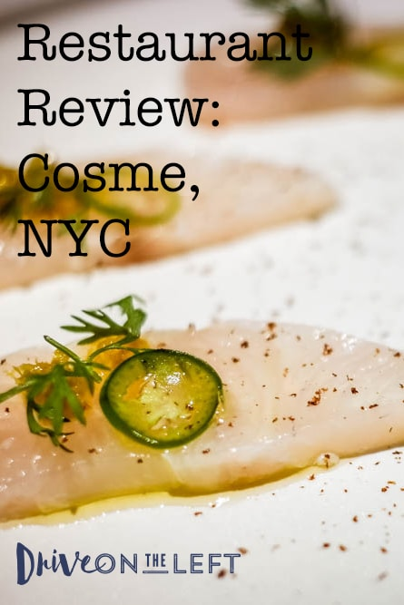 Restaurant Review: Cosme, NYC