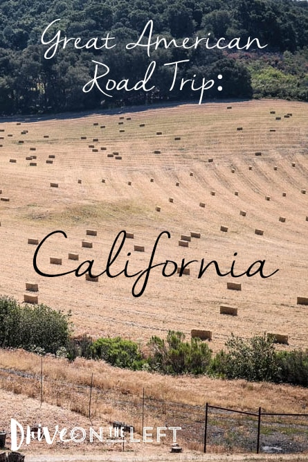 American Road Trip: California