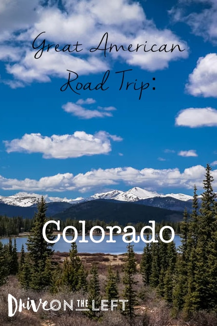 American Road Trip, Colorado