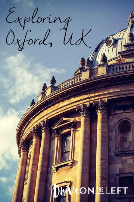 Exploring Oxford, UK