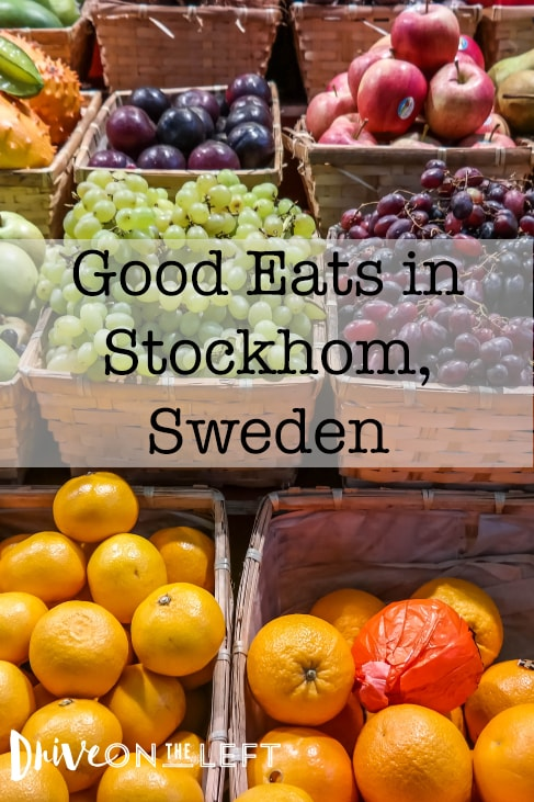 Stockholm, Sweden Food Finds