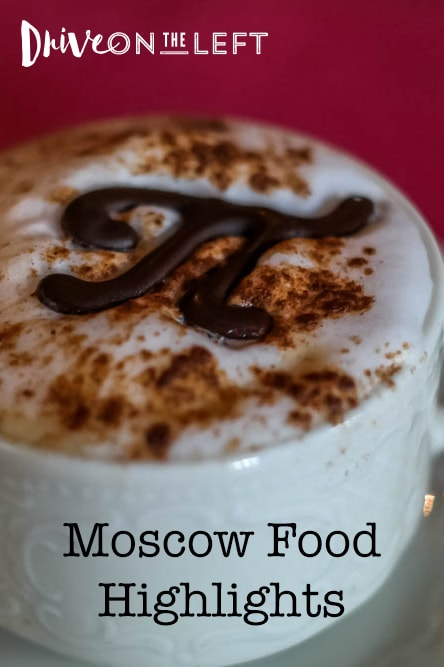 Moscow Russia Food