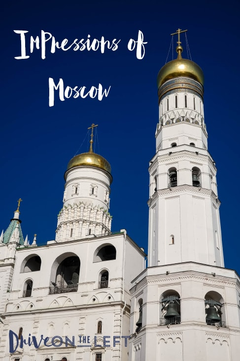 Moscow Impressions