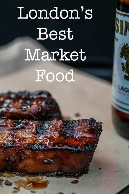 Favorite London Market Foods