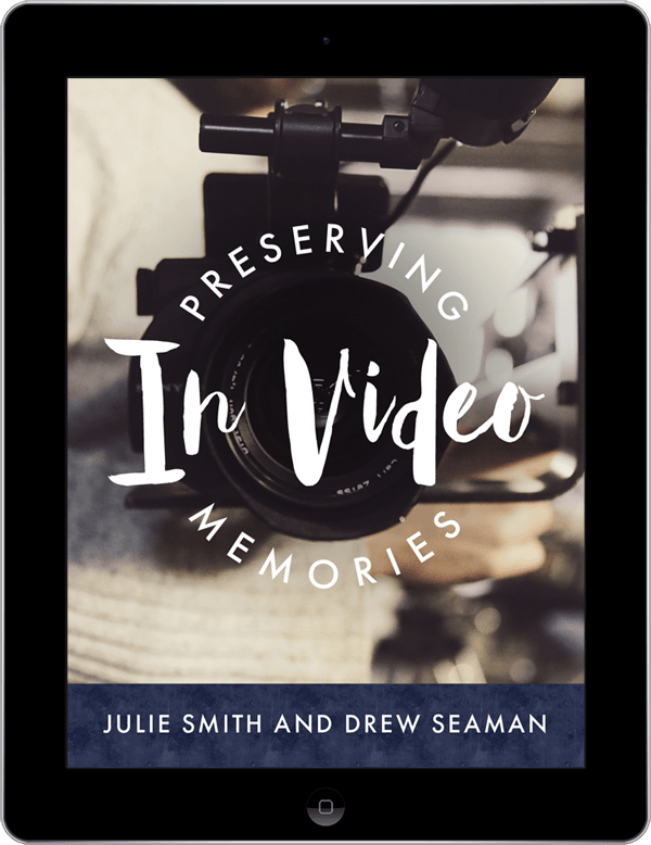 PRESERVING MEMORIES IN VIDEO
