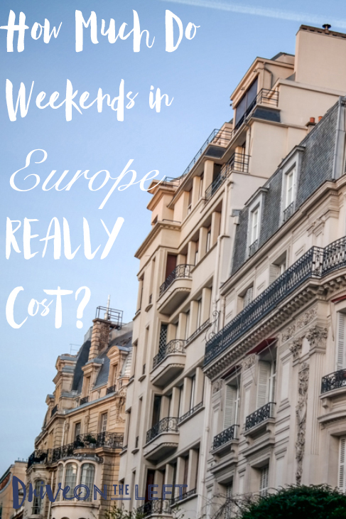 Europe Weekend Budgets