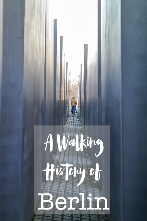 A Walking History of Berlin