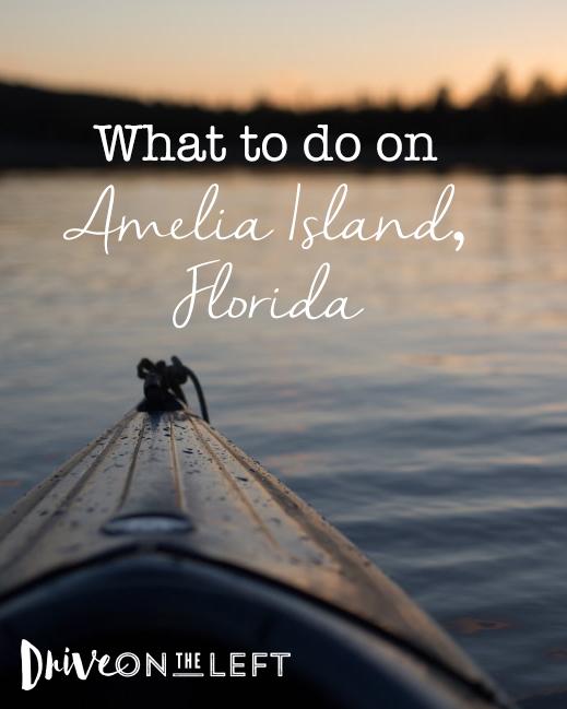 What to do on Amelia Island, Florida