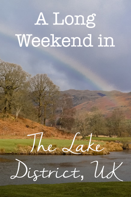 A Long Weekend in the Lake District, UK