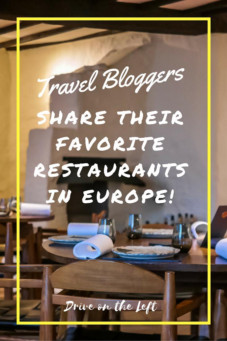 Travel Bloggers Share Their Favorite Restaurants in Europe