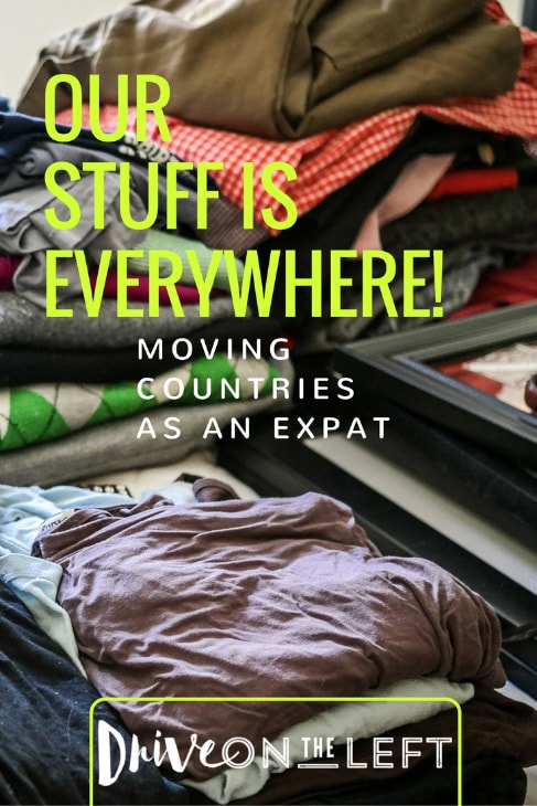 Moving Countries as an Expat: Our Stuff is Everywhere