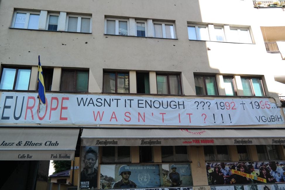 Sarajevo Bosnia: banner in city center