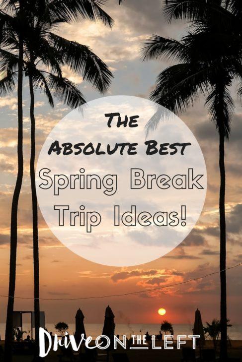 Spring Break Trip Ideas-min
